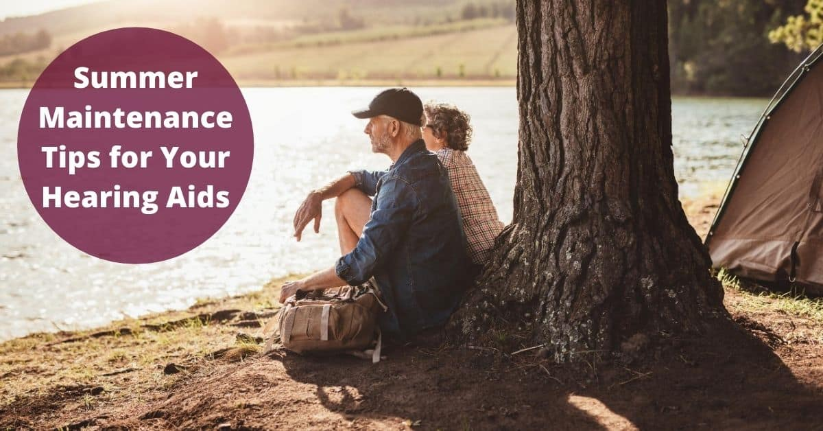 Professional Hearing Services - Summer Maintenance Tips for Your Hearing Aids