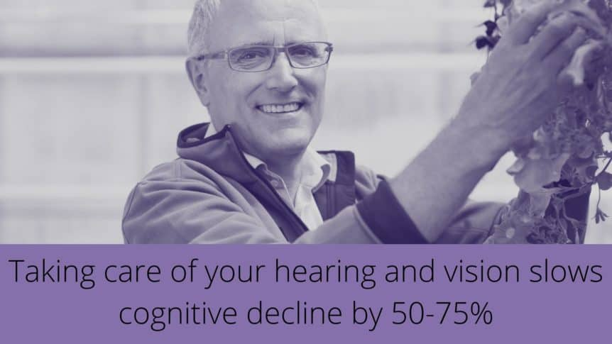 Taking care of your hearing and vision slows cognitive decline by 50-75%